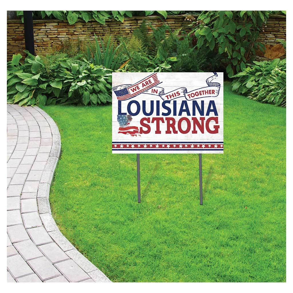 Louisiana Strong Lawn Sign