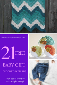 21 Free Baby Gift Crochet Patterns that you'll want to make right away