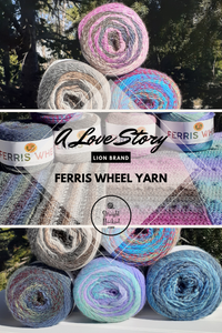 Ferris Wheel Yarn.... A Love Story