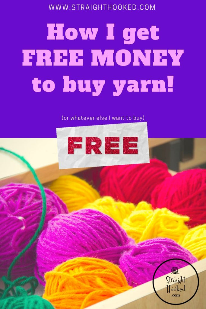 How I get FREE MONEY to buy yarn