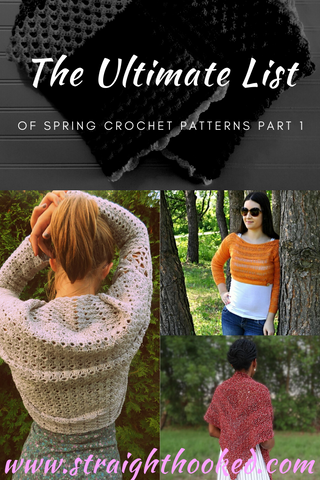 StraightHooked Ultimate List of Spring Crochet Patterns Part One