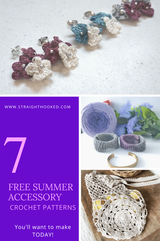 Straight Hooked 7 FREE Crochet Accessory Patterns
