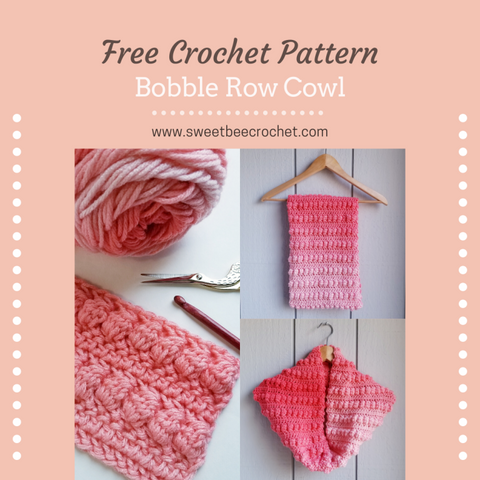 Bobble Row Cowl Sweet Bee Crochet Straight Hooked