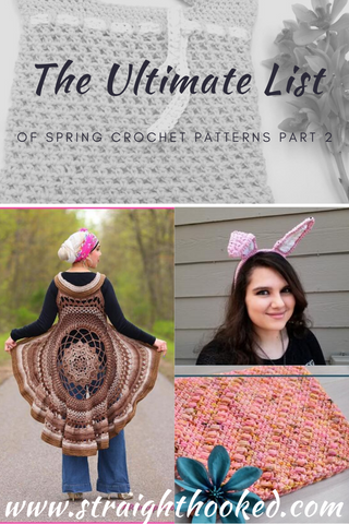 Straight Hooked Ultimate List of Springtime Crochet Patterns