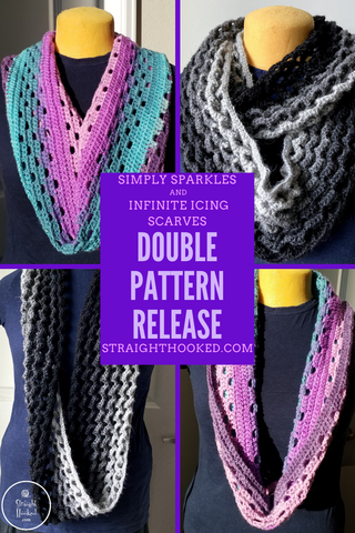 Straight Hooked Infinite Icing and Simply Sparkles infinity scarves pattern release