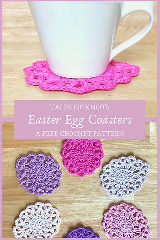 Easter Egg Coasters Tales of Knots Straight Hooked