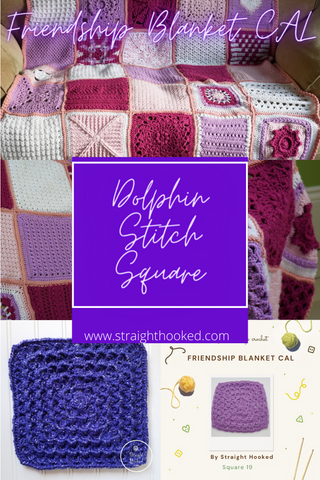 Friendship Blanket CAL Dolphin Stitch Square Straight Hooked
