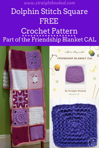 Straight Hooked Friendship Blanket CAL Dolphin Stitch Square