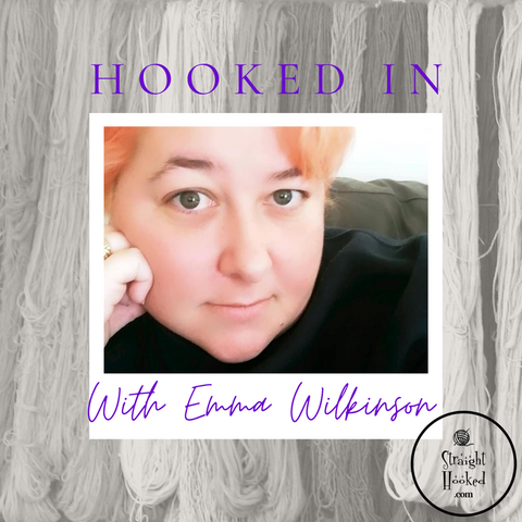 Hooked In With Emma Wilkinson Straight Hooked
