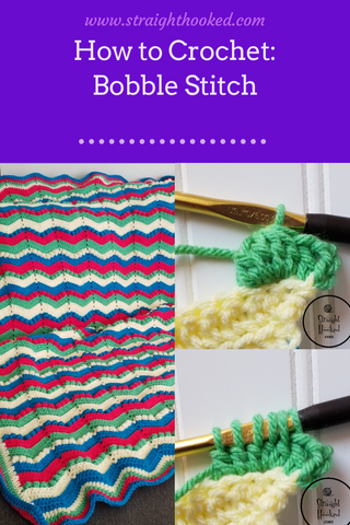 Straight Hooked How to Crochet Bobble Stitch