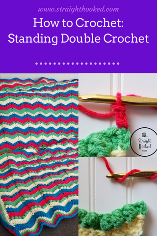 Straight Hooked How To Standing Double Crochet