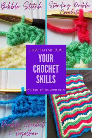 Straight Hooked Improve your Crochet Skills