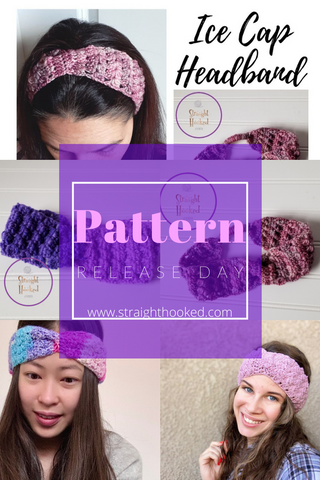 Straight Hooked Ice Cap Headband Pattern Release Day