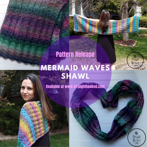 Straight Hooked Mermaid Waves Shawl pattern release collage