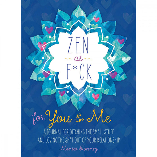 "Cover for the ""Zen as F*ck for You & Me"" Journal book 