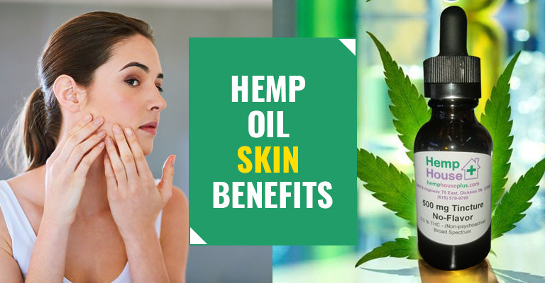 Hemp Oil Skin Benefits