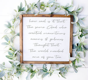 How Cool Is It That The Same God | Framed Wood Sign | Custom Home Decor | Nursery Sign | Baby Shower Gift | Gender Neutral Nursery