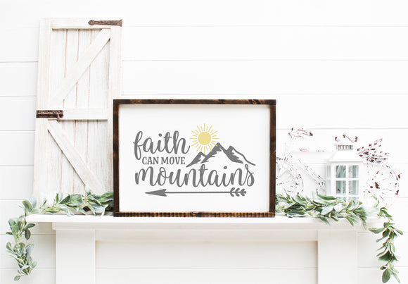 Faith Can Move Mountains | Framed Wood Sign | Faith Sign | Motivational Sign | Gallery Wall Decor | Farmhouse Sign