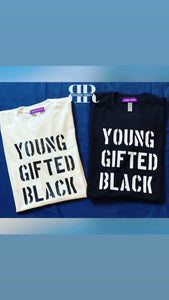 YOUNG GIFTED BLACK tee