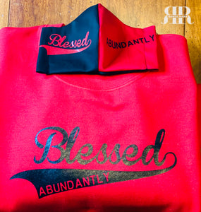 UNISEX - Blessed ABUNDANTLY Sweatshirt & Mask