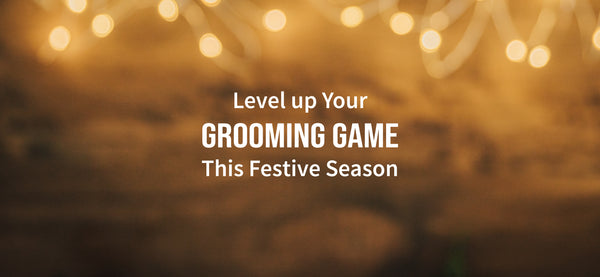 The Phy Life- Level up Your Grooming Game This Festive Season