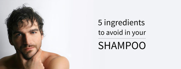 5 chemicals you need to make sure your shampoo DOESN'T have