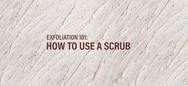The Phy Life- Exfoliation 101