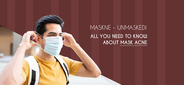 The Phy Life- Maskne – Unmasked! All you need to know about mask acne