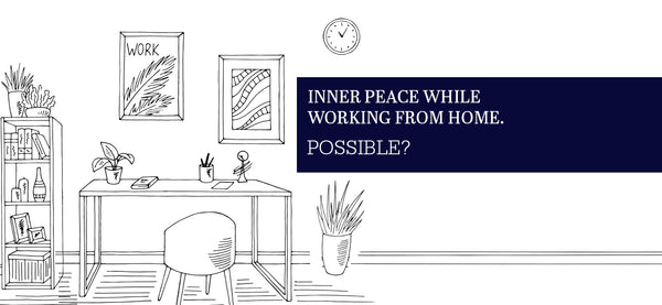 The Phy Life- Inner Peace While Working From Home