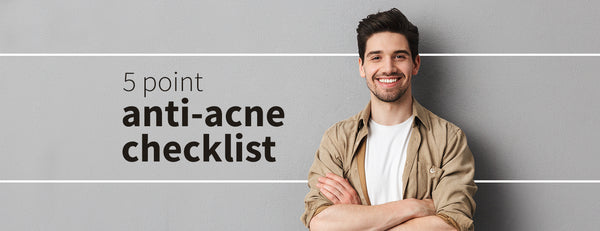 Anti-acne checklist