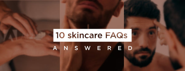 10 skincare FAQs - answered