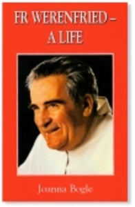 Fr. Werenfried - A Life - Book By Joanna Bogle