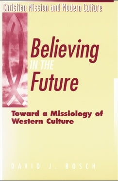 Believing in the Future - Book