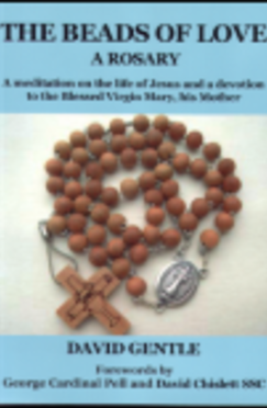 The Beads of Love - Book A Rosary By David Gentle