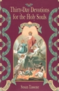 Thirty-Day Devotions for the Holy Souls - Book By Susan Tassone