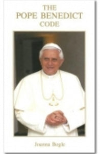 The Pope Benedict Code - Book By Joanna Bogle