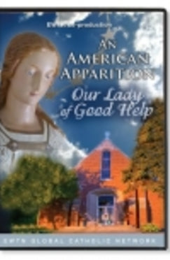 An American Apparition: Our Lady of Good Help - DVD
