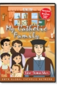My Catholic Family - St. Thomas More - DVD