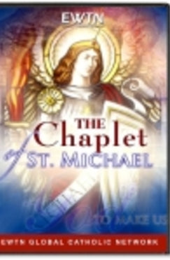 The Chaplet of St. Michael - DVD