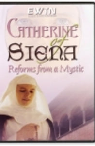 Catherine of Siena: Reforms From A Mystic - DVD