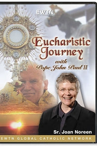 A Eucharistic Journey with Pope John Paul II - DVD