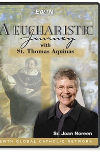 A Eucharistic Journey with St. Thomas Aquinas - DVD