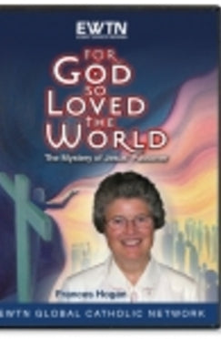 For God So Loved the World - The Mystery of Jesus' Passover - DVD