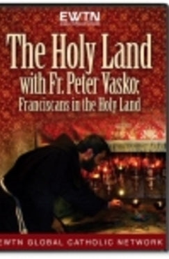 The Holy Land with Fr. Peter Vasko - DVD