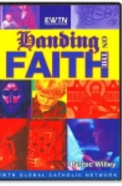Handing On The Faith - DVD