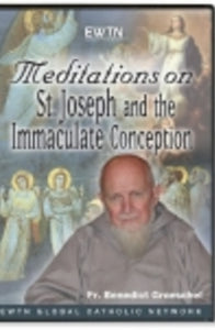 Meditations on Immaculate Conception and St. Joseph - DVD
