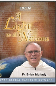 A Light to All Nations - DVD