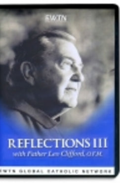 Fr. Leo Clifford's Reflections III - DVD