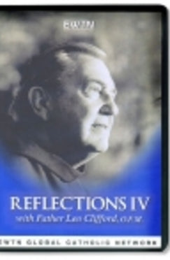 Fr. Leo Clifford's Reflections IV - DVD