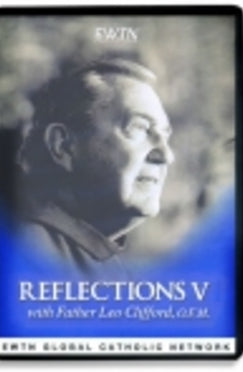 Fr. Leo Clifford's Reflections V - DVD